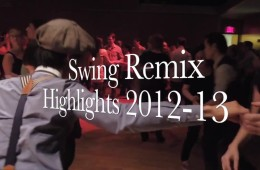 Swing Remix Dance Party Highlights 2012-2013