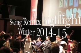 Swing Remix Event Highlights Winter 2014-15
