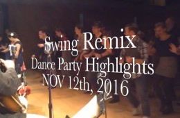Swing Remix Dance Highlights NOV 2016